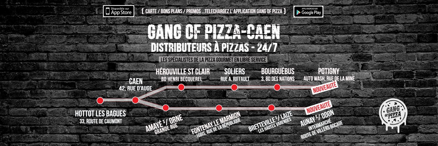 GANG OF PIZZA PLAINE DE CAEN
