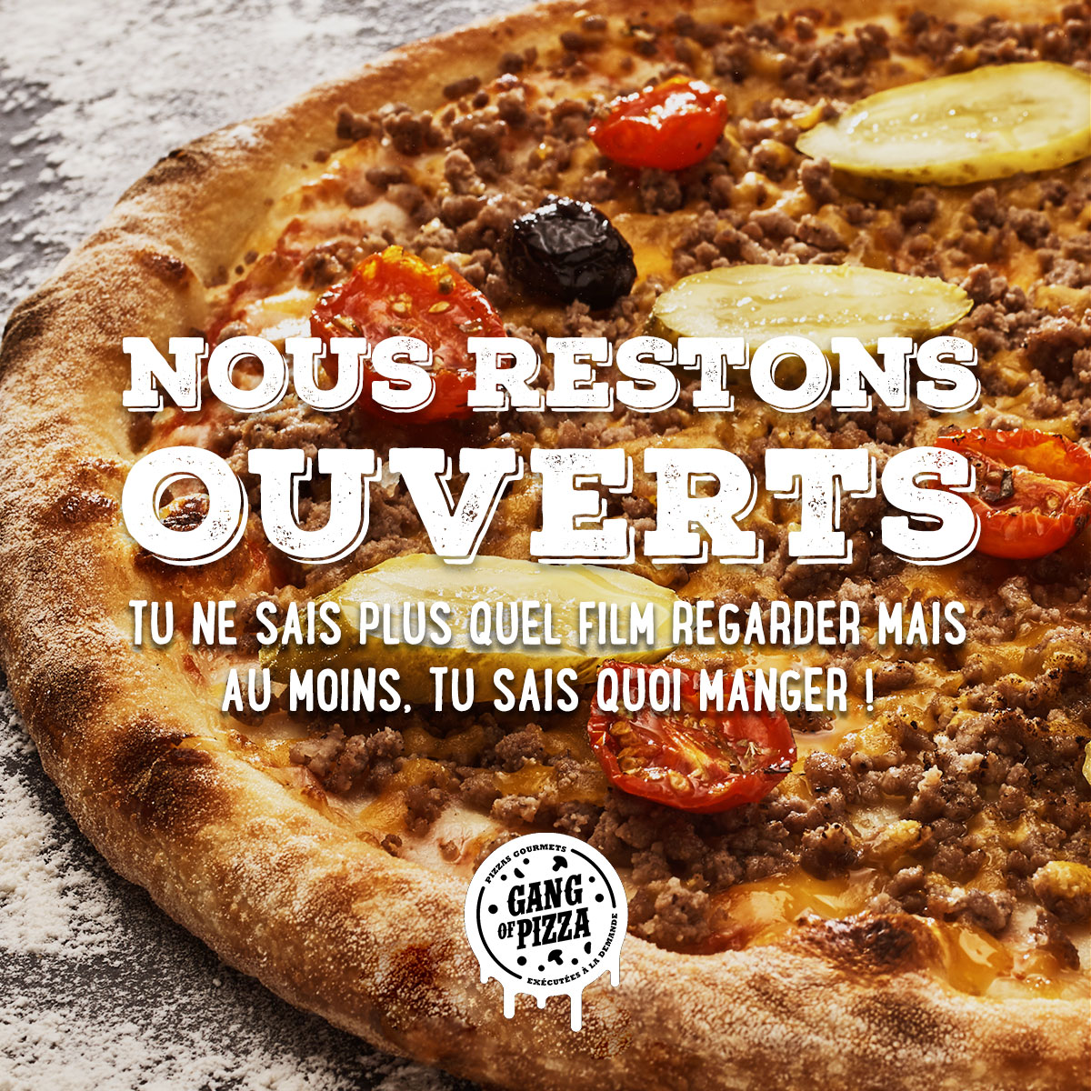 GANG OF PIZZA RESTE OUVERT PENDANT LE CONFINEMENT DE COVID 19 NOVEMBRE 2020