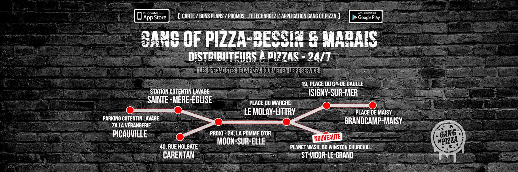 GANG OF PIZZA BESSIN ET MARAIS