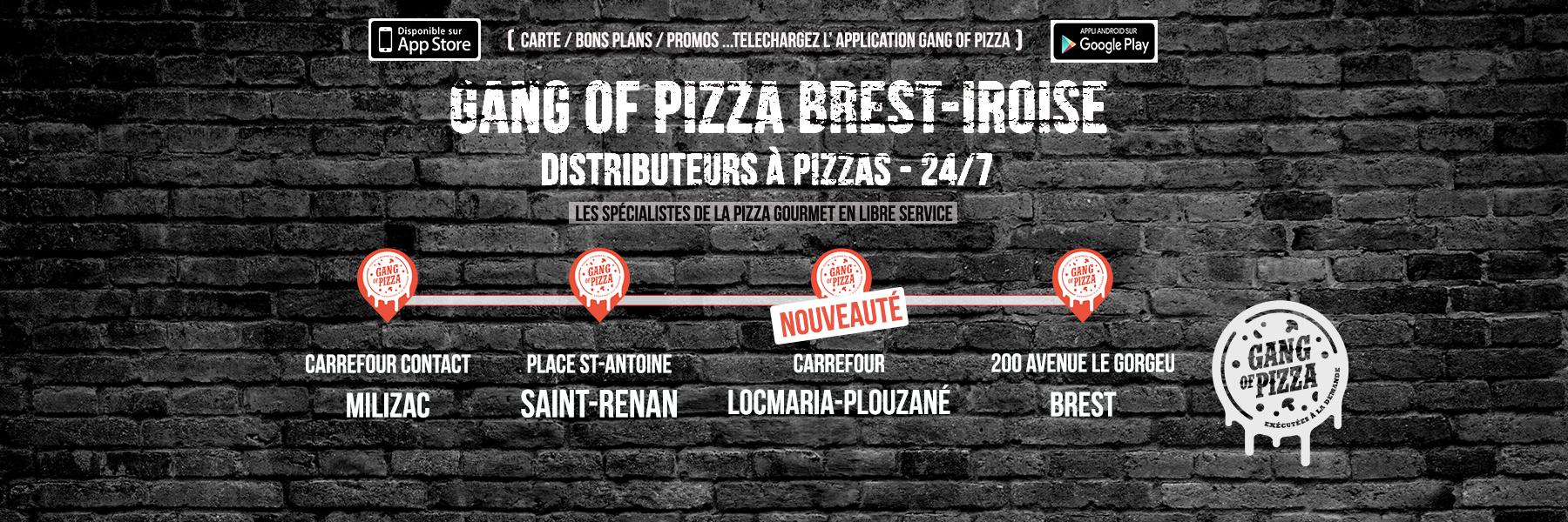 gang-of-pizza-debarque-a-brest-iroise-milizac-saint-renan-locmaria-plouzane-brest-pizza-gourmet-pizzas-distributeur-24-7-froide-chaude-30sec-3-minutes-specialiste-de-la-pizza-libre-service